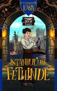 Kahraman Kâşif İstanbul'un Fethinde